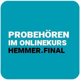 Probehören hemmer.final Onlinekurs 2020 II / 2021 I