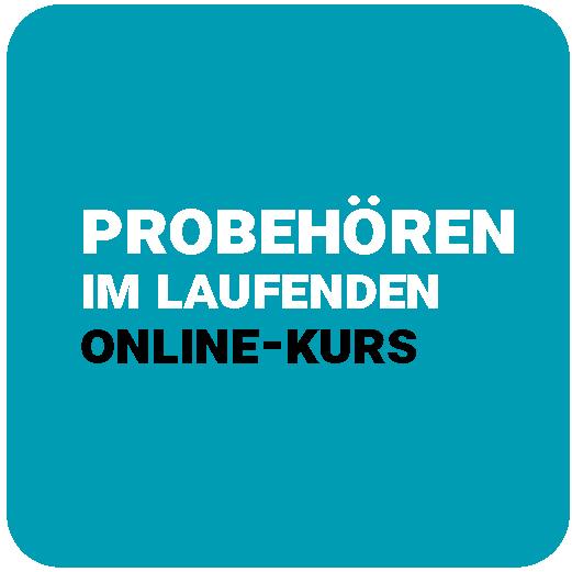 Probehören in den laufenden Online-Kursen